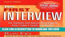 [Ebook] Your First Interview: For Students and Anyone Preparing to Enter Today s Tough Job Market