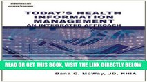 [FREE] EBOOK Today s Health Information Management: An Integrated Approach ONLINE COLLECTION