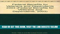 [FREE] EBOOK Federal Benefits for Veterans and Dependents 2003 (Federal Benefits for Veterans and