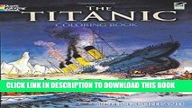 Read The Titanic Coloring Book (Dover History Coloring Book ...