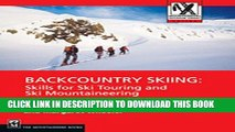 [Ebook] Backcountry Skiing: Skills for Ski Touring and Ski Mountaineering (Mountaineers Outdoor
