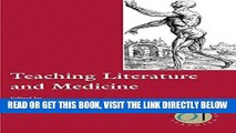 [READ] EBOOK Teaching Literature and Medicine (Options for Teaching) BEST COLLECTION