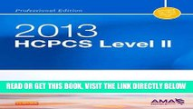[FREE] EBOOK HCPCS 2013 Level II Professional Edition (Hcpcs (American Medical Assn)) (HCPCS Level