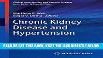 [READ] EBOOK Chronic Kidney Disease and Hypertension (Clinical Hypertension and Vascular Diseases)