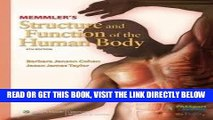 [READ] EBOOK Memmler s Structure and Function of the Human Body (Structure   Function of the Human