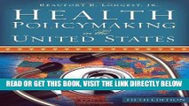 [FREE] EBOOK Health Policymaking in the United States, Fifth Edition BEST COLLECTION