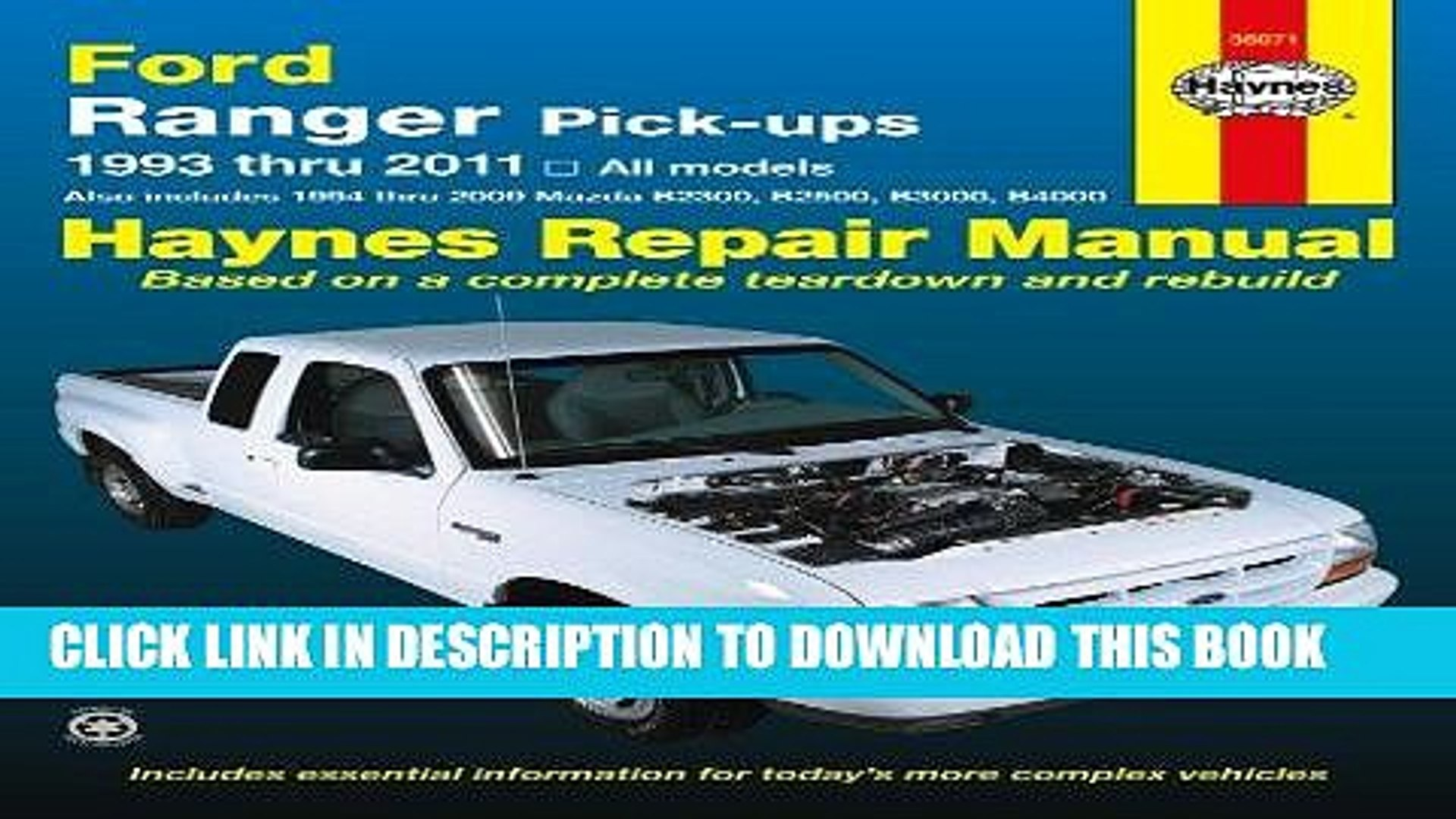 [Ebook] Ford Ranger Pick-ups 1993 thru 2011: 1993 thru 2011 all models - Also includes 1994 thru