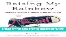 EBOOK] DOWNLOAD Raising My Rainbow: Adventures in Raising a Fabulous, Gender Creative Son PDF