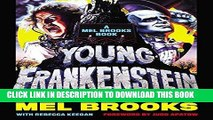 [PDF] Young Frankenstein: A Mel Brooks Book: The Story of the Making of the Film Full Online