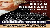Best Seller George Washington s Secret Six: The Spy Ring That Saved the American Revolution Free