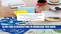 Best Seller Year Between Friends: 3191 Miles Apart Free Read