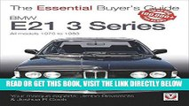 [READ] EBOOK BMW E21 3 Series: All models 1975 to 1983 (The Essential Buyer s Guide) ONLINE