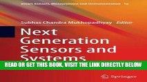 [FREE] EBOOK Next Generation Sensors and Systems (Smart Sensors, Measurement and Instrumentation)