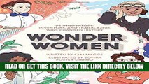 [READ] EBOOK Wonder Women: 25 Innovators, Inventors, and Trailblazers Who Changed History ONLINE