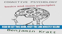 [FREE] EBOOK Cognitive Psychology basics and main principles: introduction to cognitive psychology