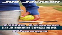 [FREE] EBOOK Little League Softball Champs ONLINE COLLECTION