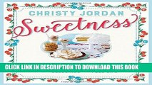 Best Seller Sweetness: Southern Recipes to Celebrate the Warmth, the Love, and the Blessings of a