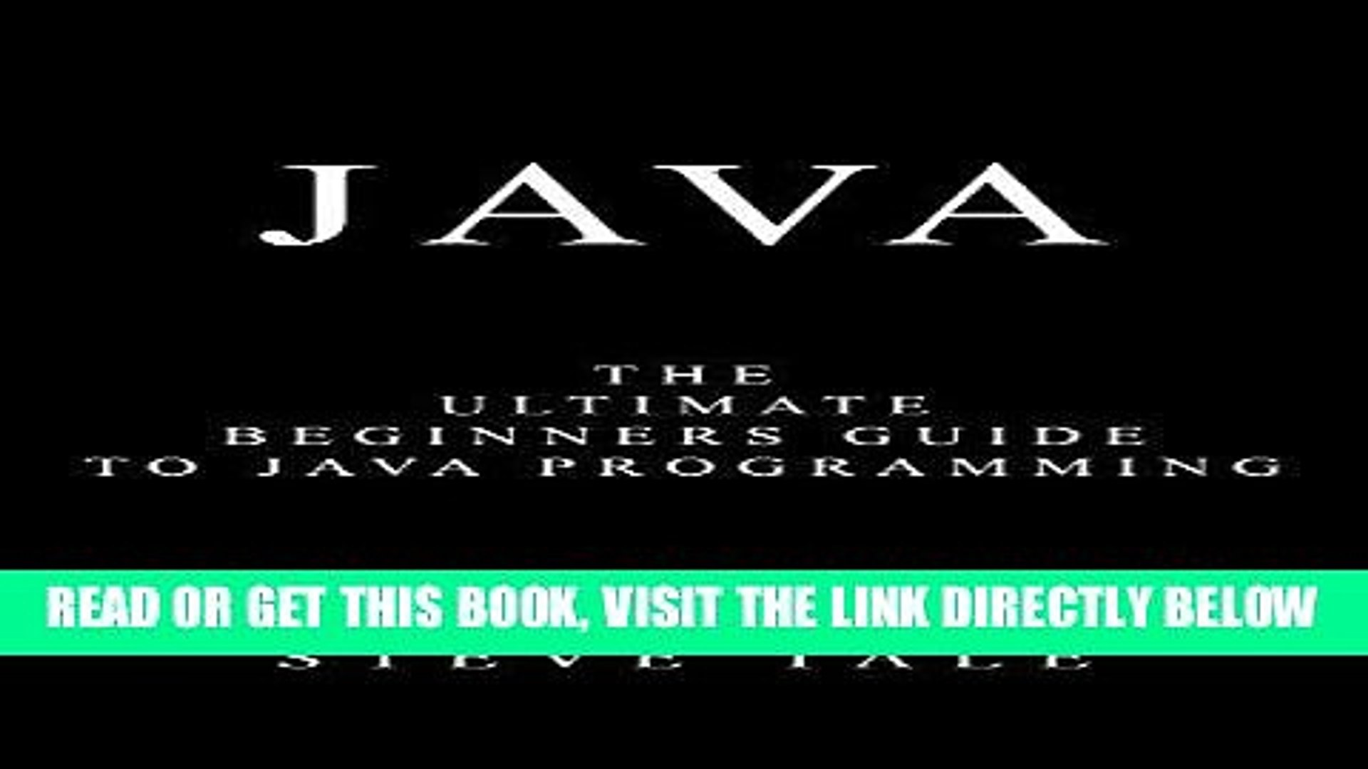 [READ] EBOOK Java: The Ultimate Beginners Guide to Java Programming BEST COLLECTION
