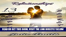 [READ] EBOOK Relationships: 13 Happy Secrets to a Happy, Loving Relationship that Lasts ONLINE