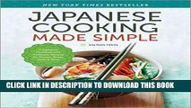 [FREE] EBOOK Japanese Cooking Made Simple: A Japanese Cookbook with Authentic Recipes for Ramen,