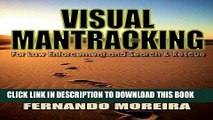 Best Seller Visual Mantracking for Law Enforcement and Search and Rescue Free Read