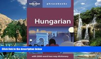 Books to Read  Hungarian: Lonely Planet Phrasebook  Full Ebooks Most Wanted