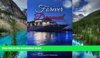 Full [PDF]  Forever Doomed: A Cruise Ship Murder Mystery! (Under The Moonlight Book 2)  READ Ebook