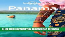 [READ] EBOOK Lonely Planet Panama (Travel Guide) BEST COLLECTION