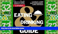 Big Deals  Time Out London Eating and Drinking Guide (Time Out Guides)  Full Read Best Seller