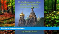 Big Deals  If it s Saturday, this must be Russia  Best Seller Books Most Wanted