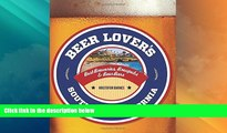 Big Deals  Beer Lover s Southern California: Best Breweries, Brewpubs   Beer Bars (Beer Lovers