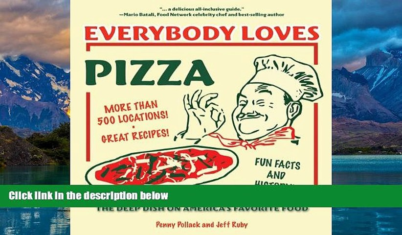 Books to Read  Everybody Loves Pizza: The Deep Dish on America s Favorite Food  Full Ebooks Most