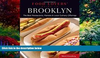 Big Deals  Food Lovers  Guide to® Brooklyn: The Best Restaurants, Markets   Local Culinary