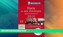 Must Have PDF  MICHELIN Guide Paris   ses environs 2015: Restaurants (Michelin Red Guide Paris)