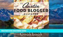 Books to Read  Austin Food Blogger Alliance Cookbook, The (American Palate)  Best Seller Books
