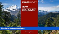 Must Have  Zagatsurvey 2001 New York City Restaurants (Zagatsurvey : New York City Restaurants,