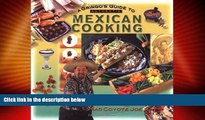 Must Have PDF  A Gringo s Guide to Authentic Mexican Cooking (Cookbooks and Restaurant Guides) by
