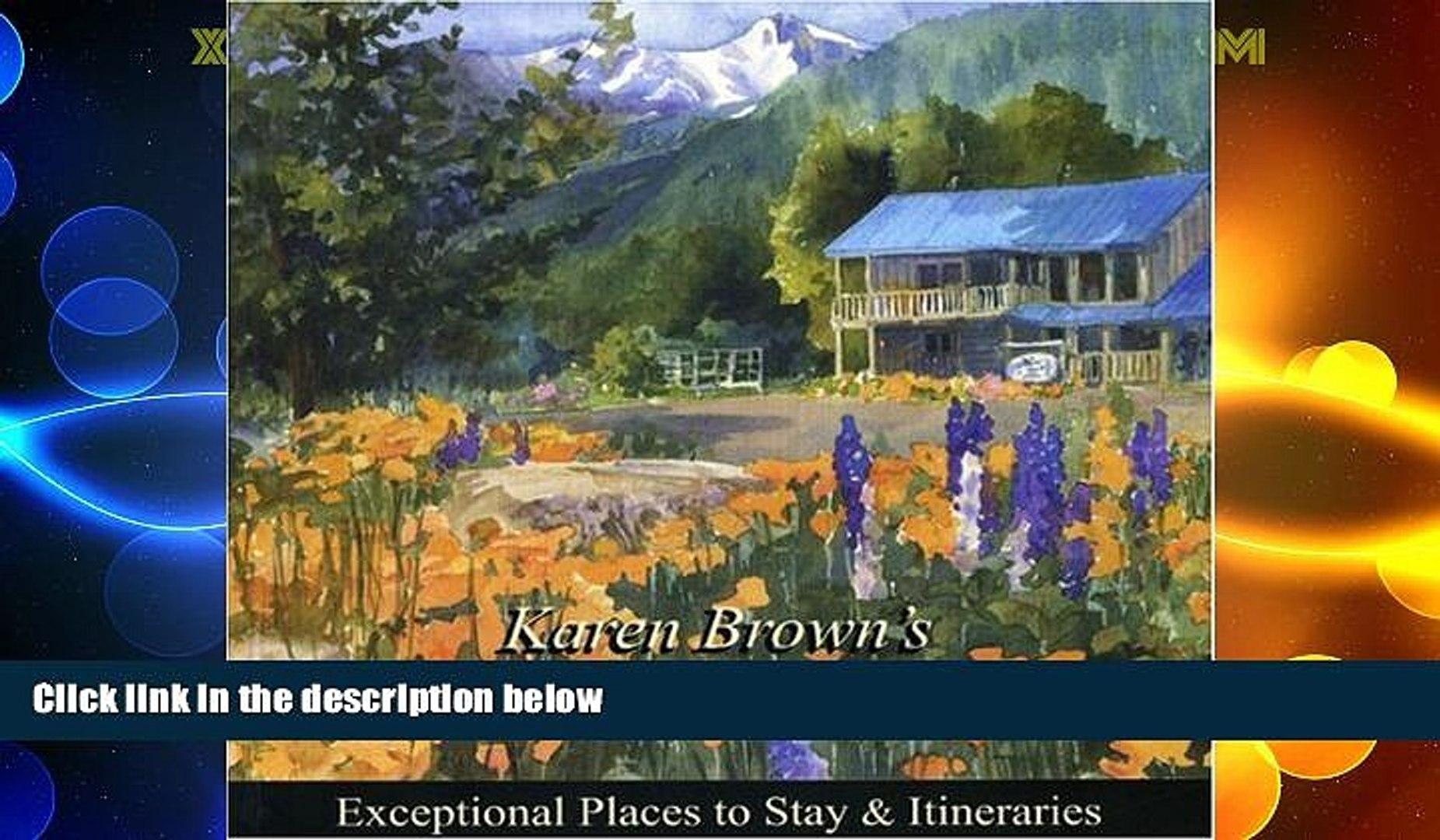 Big Deals  Karen Brown s Pacific Northwest 2010 (Karen Brown s Pacific Northwest: Exceptional