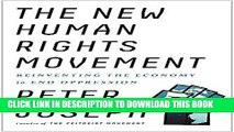 [New] Ebook The New Human Rights Movement: Reinventing the Economy to End Oppression Free Online