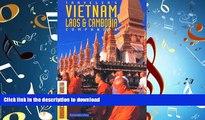 READ THE NEW BOOK Traveler s Companion Vietnam, Laos, and Cambodia (Traveler s Companion: Vietnam,