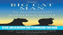 Best Seller The Big Cat Man: An Autobiography (Bradt Travel Guides (Travel Literature)) Free
