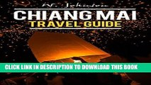 Best Seller Chiang Mai: Chiang Mai Travel Guide (Chiang Mai Travel Guide, Chiang Mai, Thailand