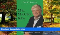 Big Deals  Mr. Mauna Kea  Best Seller Books Best Seller