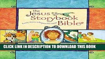 Ebook The Jesus Storybook Bible: Every Story Whispers His Name Free Download