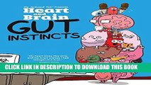 Best Seller Heart and Brain: Gut Instincts: An Awkward Yeti Collection Free Read