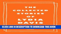 [DOWNLOAD] PDF The Collected Stories of Lydia Davis Collection BEST SELLER