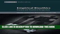 [New] Ebook Empirical Bioethics: Theoretical and Practical Perspectives (Cambridge Bioethics and