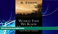 Big Deals  Would That We Knew How to Listen  Best Seller Books Best Seller