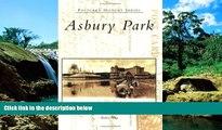 Must Have  Asbury  Park   (NJ)   (Postcard  History  Series)  READ Ebook Full Ebook