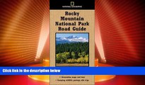Big Deals  National Geographic Road Guide to Rocky Mountain National Park (National Geographic